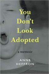 "Book Review: ""You Don't Look Adopted"""